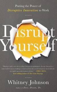 Disrupt Yourself (inbunden)