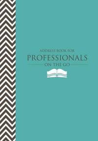 Address Book for Professionals on the Go (häftad)