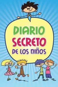 Diario Secreto de Los Ninos (häftad)