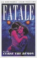 Fatale: Volume 5 Curse the Demon (h�ftad)