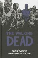The Walking Dead: Book 12 (h�ftad)