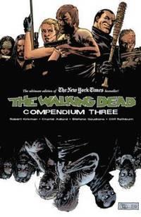 The Walking Dead Compendium: Volume 3 (h�ftad)