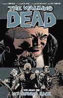 The Walking Dead: Volume 25 No Turning Back
