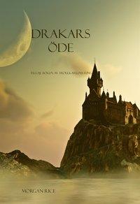 Drakars Öde (Bok Tre I Serien Trollkarlens Ring) (e-bok)