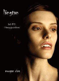 Längtan (Bok #5 i Vampyrjournalerna) (e-bok)