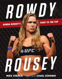 Rowdy Rousey (inbunden)