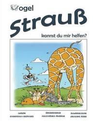 Vogel Strauss, Kannst Du Mir Helfen? Skurril-Lustige Kinderreime (häftad)