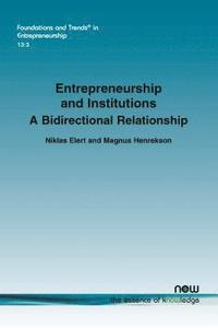 Entrepreneurship And Institutions: A Bidirectional Relationship