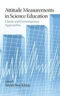 Attitude Measurements in Science Education Classic and Contemporary Approaches