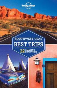 Lonely Planet Southwest Usa's Best Trips (h�ftad)
