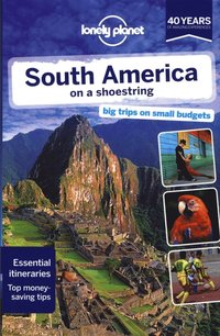 Lonely Planet South America on a Shoestring (häftad)