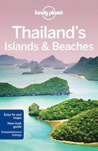 Lonely Planet Thailand's Islands &; Beaches (h�ftad)