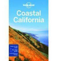 Lonely Planet Coastal California (h�ftad)