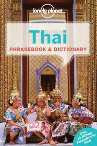 Lonely Planet Thai Phrasebook &; Dictionary (häftad)