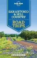 Lonely Planet San Antonio, Austin &; Texas Backcountry Road Trips