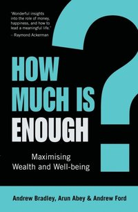 How Much Is Enough? (h�ftad)