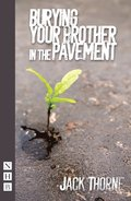 Burying Your Brother in the Pavement (NHB Modern Plays)