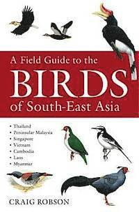 A Field Guide to the Birds of South-East Asia (h�ftad)