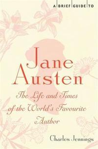 A Brief Guide to Jane Austen (inbunden)