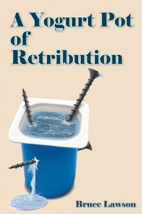 Yogurt Pot of Retribution (h�ftad)