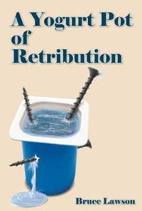 A Yogurt Pot of Retribution (h�ftad)