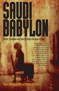 Saudi Babylon (e-bok)