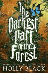 The Darkest Part of the Forest (h�ftad)