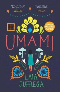 Umami / Laia Jufresa ; translated by Sophie Hughes