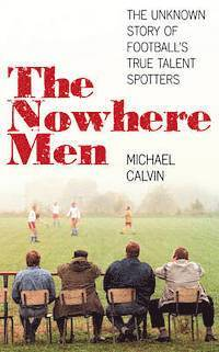 The Nowhere Men (inbunden)
