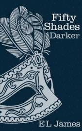 Fifty Shades Darker (inbunden)
