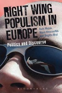 Right Wing Populism in Europe (h�ftad)