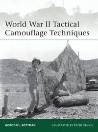 World War II Tactical Camouflage Techniques (h�ftad)