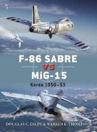 F-86 Sabre Vs MiG-15 (inbunden)