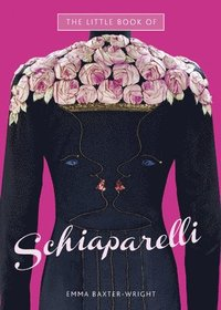 The Little Book of Schiaparelli (inbunden)