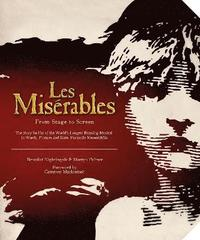 Les Miserables: From Stage to Screen (inbunden)