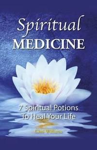 Spiritual Medicine (h�ftad)