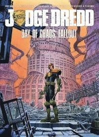 Judge Dredd Day of Chaos: Fallout (h�ftad)