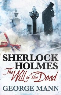 Sherlock Holmes: Will of the Dead (h�ftad)