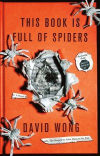 This Book is Full of Spiders: Seriously Dude Don't Touch it (h�ftad)