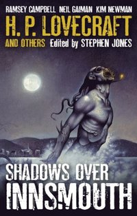 Shadows Over Innsmouth (inbunden)