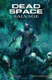 Dead Space: Salvage (h�ftad)