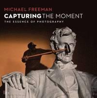 Capturing the Moment (h�ftad)