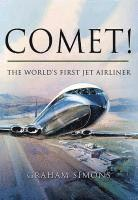 Comet! The World's First Jet Airliner (inbunden)