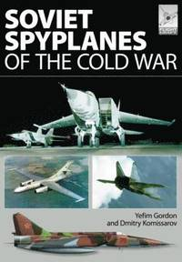Soviet Spyplanes of the Cold War (inbunden)
