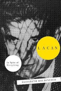 Lacan: In Spite of Everything (h�ftad)