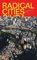 Radical Cities (inbunden)