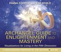 The Archangel Guide to Enlightenment and Mastery