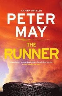 The Runner : (a China thriller) / Peter May