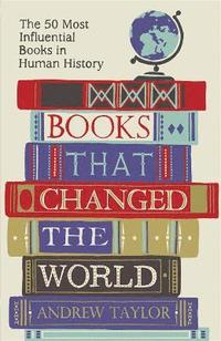 Books That Changed the World (h�ftad)