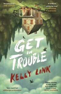 Get in Trouble (h�ftad)